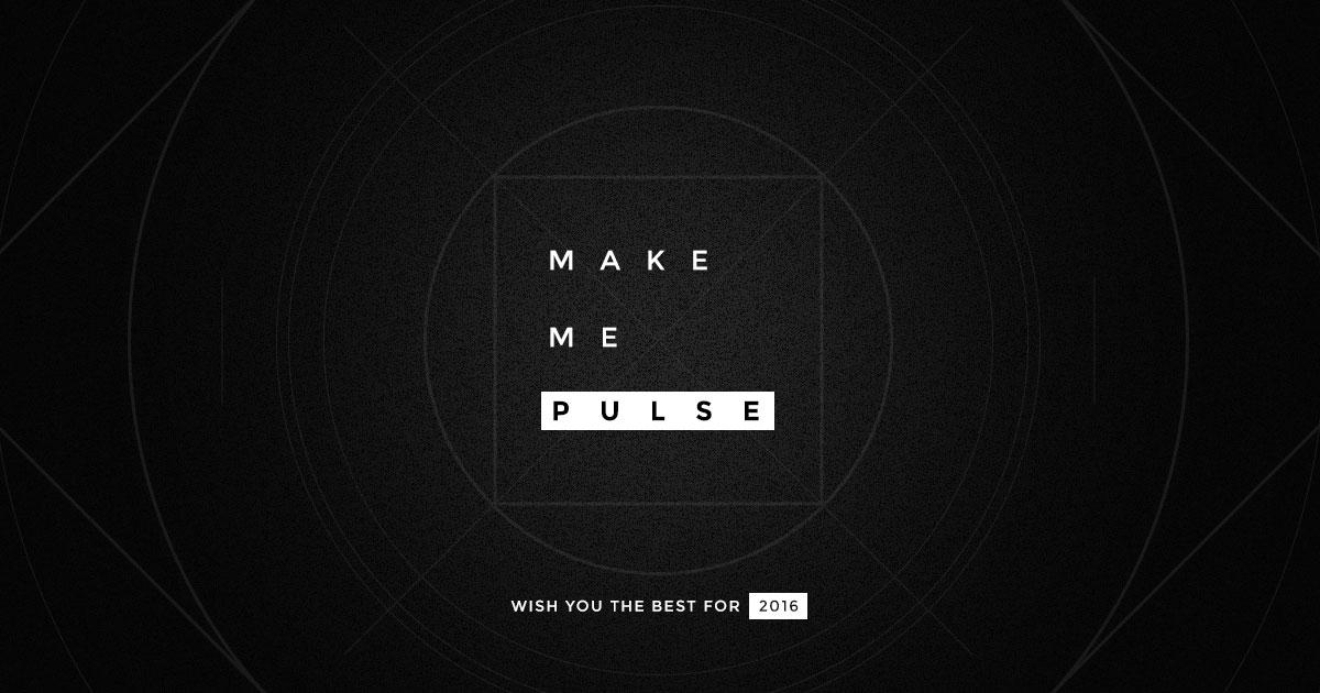 Make Me Pulse